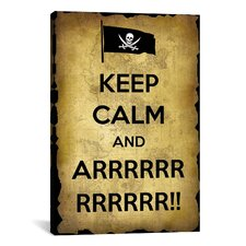 Keep Calm and Arrrr Textual Art on Canvas