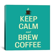 Keep Calm and Brew Coffee II Textual Art on Canvas