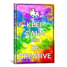 Keep Calm and Be Creative Textual Art on Canvas