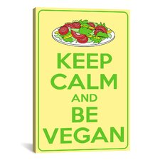 Keep Calm and Be Vegan Textual Art on Canvas