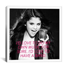 Selena Gomez Quote Canvas Wall Art