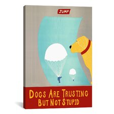 Dogs are Trusting But Not Stupid by Stephen Huneck Graphic Art on Canvas in Yellow
