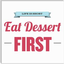 <strong>iCanvasArt</strong> Life Is Short (Eat Dessert First) Canvas Wall Art
