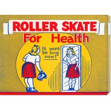 'Roller Skate for Health' by RetroRollers Vintage Advertisement on Canvas