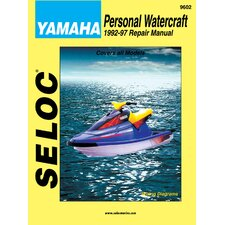 Yamaha Personal Watercraft, 1992 - 1997 Repair and Tune-Up Manual