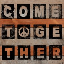 Come Together Textual Art Plaque