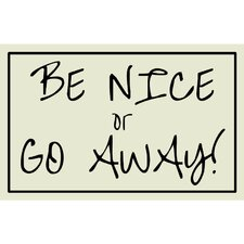 <strong>Alterton Furniture</strong> Be Nice or Go Away Message Wall Plaque
