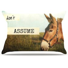 Don't Assume Pillowcase