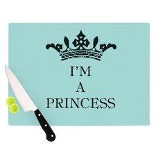 Im A Princess Cutting Board