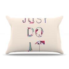 Just Do It Pillow Case
