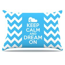 Keep Calm Pillowcase