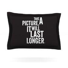 Take A Picture Cotton Pillow Sham