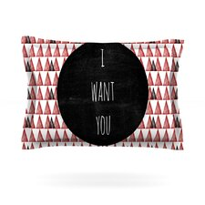 I Want You by Skye Zambrana Cotton Pillow Sham