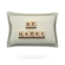 Be Happy by Cristina Mitchell Cotton Pillow Sham