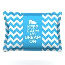 Keep Calm by Nick Atkinson Cotton Pillow Sham
