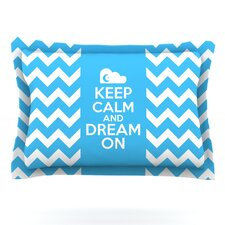 Keep Calm by Nick Atkinson Woven Pillow Sham