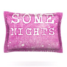 Some Nights by Monika Strigel Woven Pillow Sham