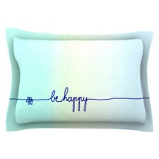 Be Happy by Monika Strigel Woven Pillow Sham