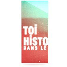 Toi Histoire by Danny Ivan Textual Art Plaque