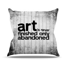 Art Never Finished Throw Pillow