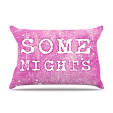 Some Nights Fleece Pillow Case