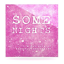 Some Nights by Monika Strigel Textual Art Plaque