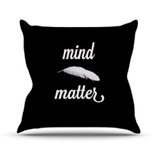 Mind Over Matter Throw Pillow