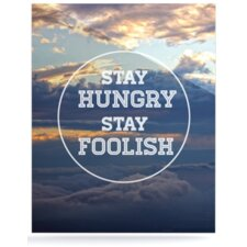Stay Hungry by Skye Zambrana Graphic Art Plaque