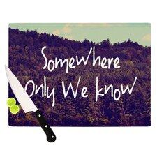 Somewhere Cutting Board