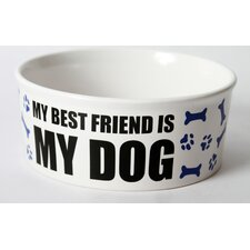 "Just Dogs ""My Best Friend Is My Dog"" Stoneware Dog Bowl"