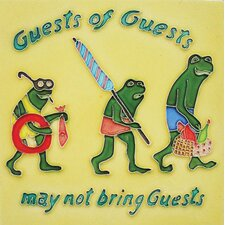 "8"" x 8"" Guests of Guests May Not Bring Guests Art Tile in Multi"