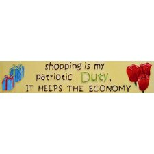 "16"" x 3"" Shopping is Patriotic Duty Art Tile in Yellow"
