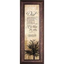 Dad - There for You Framed Graphic Art
