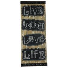 Live Laugh Love Life Textual Art Plaque