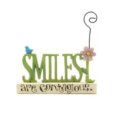 """Smiles are Contagious"" Picture Holder"