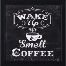 Wake Up and Smell The Coffee by Jennifer Pugh Framed Graphic Art