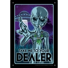 Take Me To Your Dealer Tin Sign Vintage Advertisement