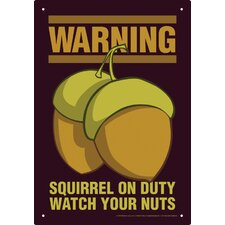 Squirrel On Duty Tin Sign Vintage Advertisement