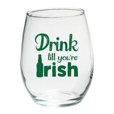 """Drink till you're Irish"" Green Design Stemless Wine Glass (Set of 4)"