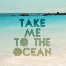 Take Me to the Ocean Painting Prints on Canvas