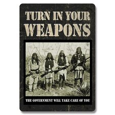 Turn In Your Weapons Tin Sign Wall Art