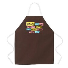 Dogs Are Like Potato Chips Apron in Brown