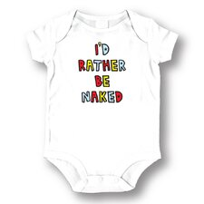 I'd Rather Be Naked Baby Romper