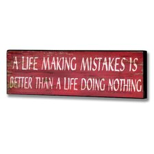 A Life Mistake Wall Plaque