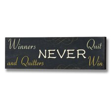<strong>Hill Interiors</strong> Winners Never Quit Wall Plaque