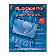 Blogging In The Classroom Gr 4-8
