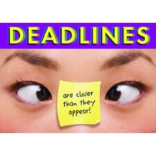 Deadlines Are Closer Poster