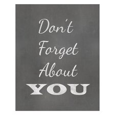 Don't Forget about You Art Print