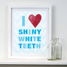 I Heart Shiny White Teeth Framed Art