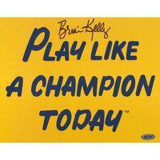 Brian Kelly Play Like a Champion Today Autographed Photograph